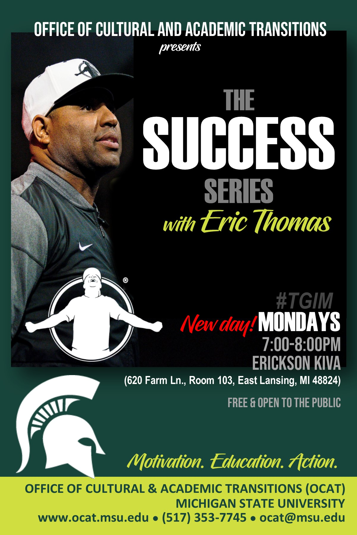 Success Series featuring Dr. Eric Thomas! Every MONDAY @ MSU