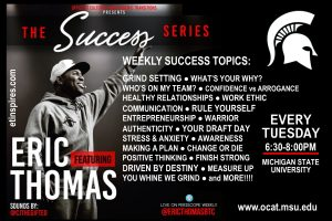 Success Series featuring Eric ET Thomas @ Erickson Kiva | East Lansing | Michigan | United States