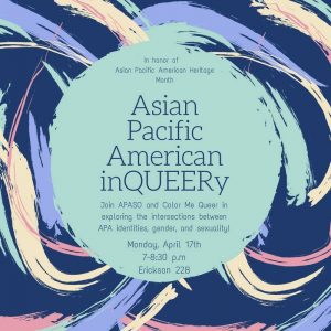 Asian Pacific American inQUEERy @ Erickson Room 228
