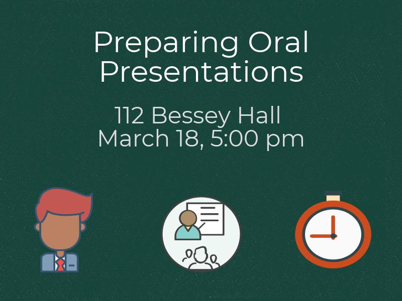 Preparing Oral Presentations workshop @ 112 Bessey Hall