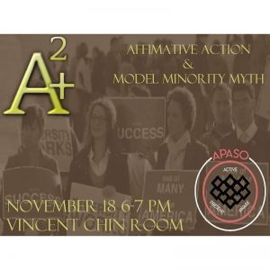 Affirmative Action and Model Minority Myth @ Vincent Chin Room