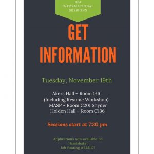 ICA Informational Sessions- Get Information @ Akers Hall Rm 136/ MASP-Rm C201 Synder/ Holden Hall- Rm C136