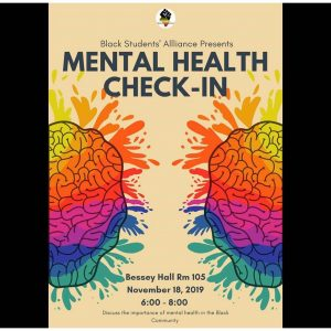 Black Student Alliance Presents: Mental Health Check-In @ Bessey Hall Rm 105