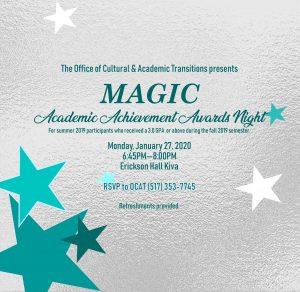 MAGIC Recognition Academic Excellence @ Erickson Hall Kiva