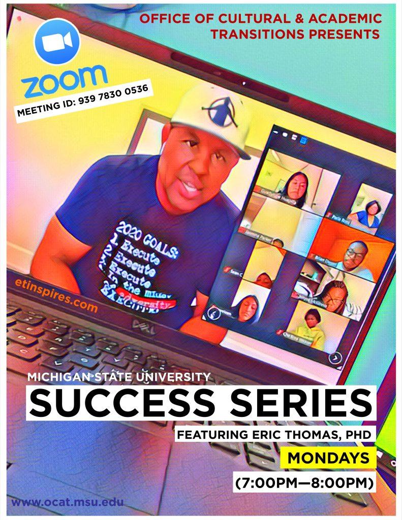 Success Series Featuring Eric Thomas, PhD @ ZOOM